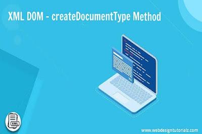 XML DOM - createDocumentType Method