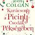 Jenny Colgan: Karácsony a Piciny Csodák Pékségében