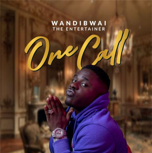 Wandi Bwai One Call Audio and Video download
