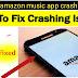 [Fixed]amazon music app crashing||why does my amazon app keep crashing 2021(solved)
