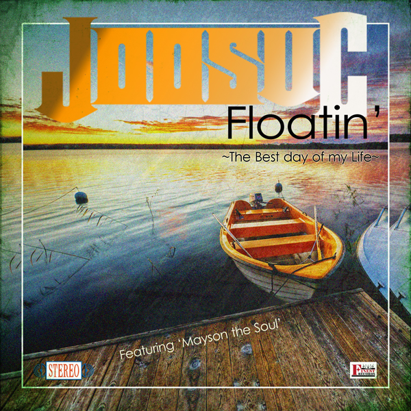 [Single] Joosuc – Floatin` ~The Best Day Of My Life~