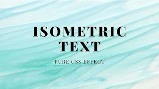 Pure CSS Isometric Text Effect