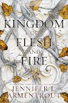 Resenha #638: A Kingdom Of Flesh And Fire - Jennifer L. Armentrout (Blue Box Press)