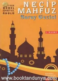 Necib Mahfuz - Kahire Üçlemesi #1 - Saray Gezisi
