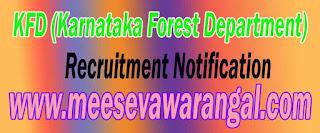 KFD (Karnataka Forest Department) Recruitment Notification 2016