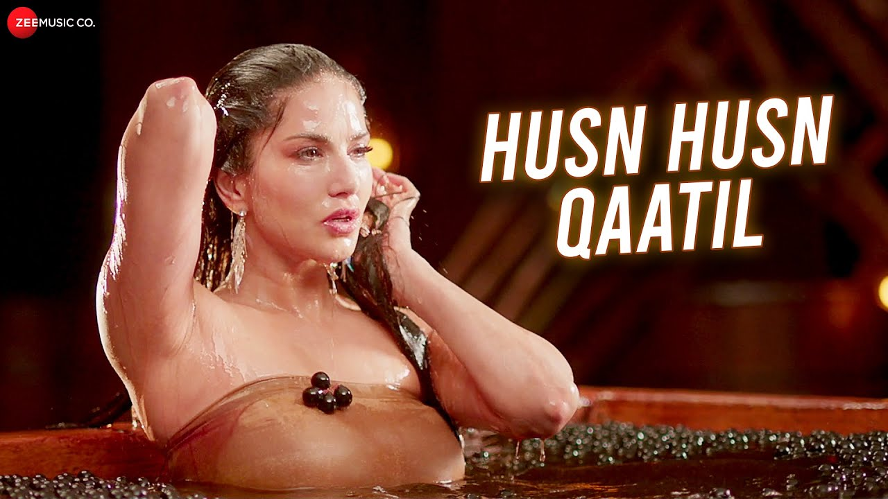 Husn Husn Qaatil Lyrics Sunny Leone | Srishti Bhandari