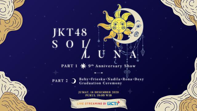 JKT48 SOL/LUNA 9th Anniversary Concert