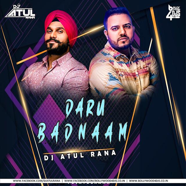 Daru Badnaam (Remix) Dj Atul Rana