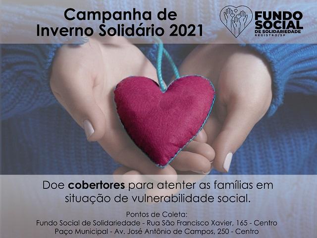 Fundo Social de Solidariedade inicia Campanha de Inverno Solidário 2021