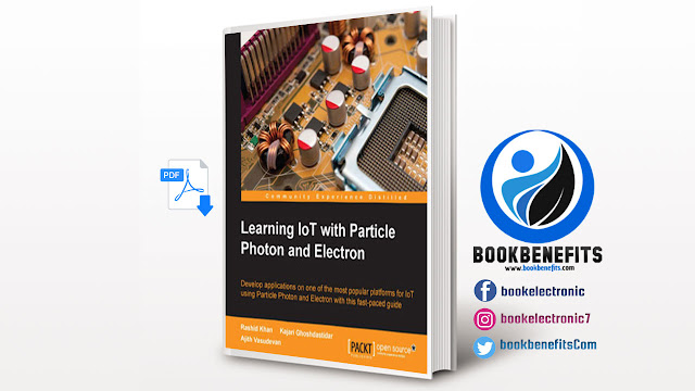 Free Download Learning IoT with Particle Photon and Electron pdf