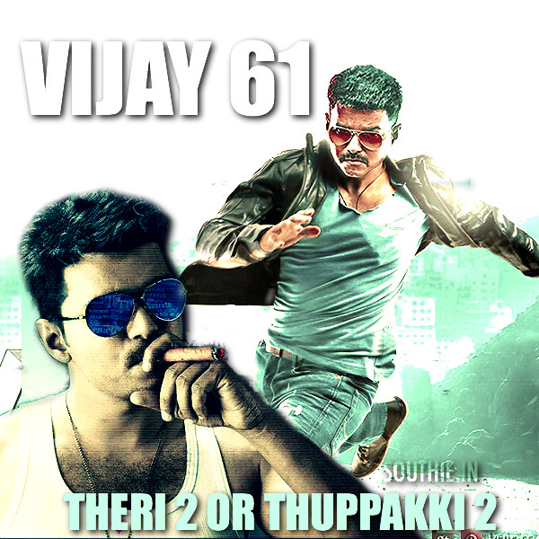 Vijay 61 Theri 2 or Thuppakki 2, Atlee and A. R Murugadoss are said to have made scripts ready for the Sequels to Theri and Thupakki. Vijay 60 still to go to shoot by Director Bharathan. Vijay 60, Vijay 61, Vijay, Atlee, Murugadoss, Bharathan,