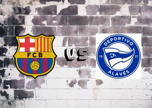 Barcelona vs Deportivo Alavés  Resumen y Partido Completo