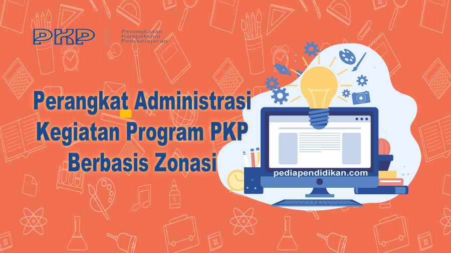 Download Perangkat Administrasi Kegiatan Program PKP Berbasis Zonasi