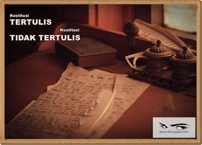 Konstitusi Tertulis, Konstitusi Tidak Tertulis, Bentuk-bentuk Konstitusi, Jenis-jenis Konstitusi