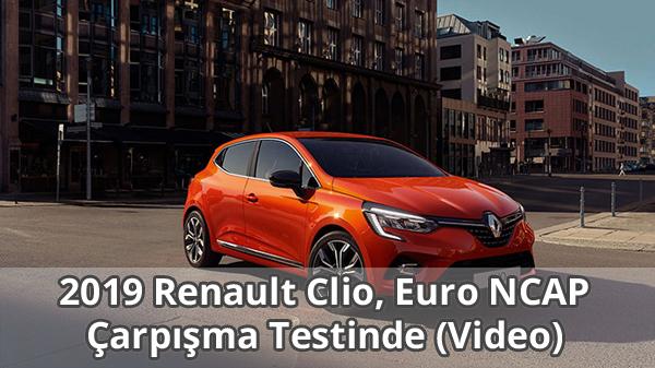 2019 Renault Clio Euro NCAP Çarpışma Testi Videosu