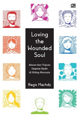 Loving the Wounded Soul by Regis Machdy Pdf