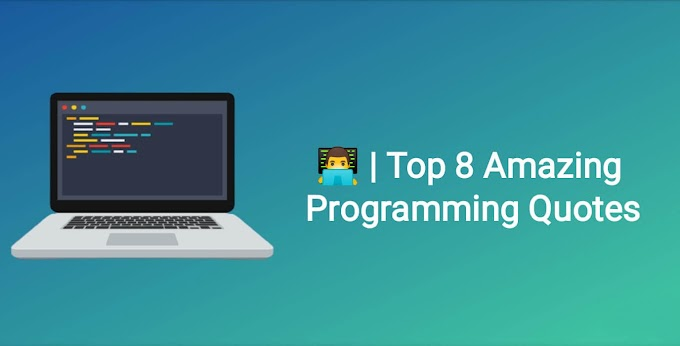 Top 8 Amazing Programming Quotes | Coderzadda