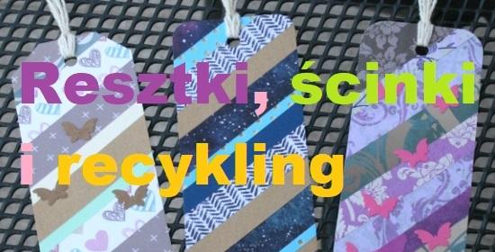 Resztki, ścinki i recykling
