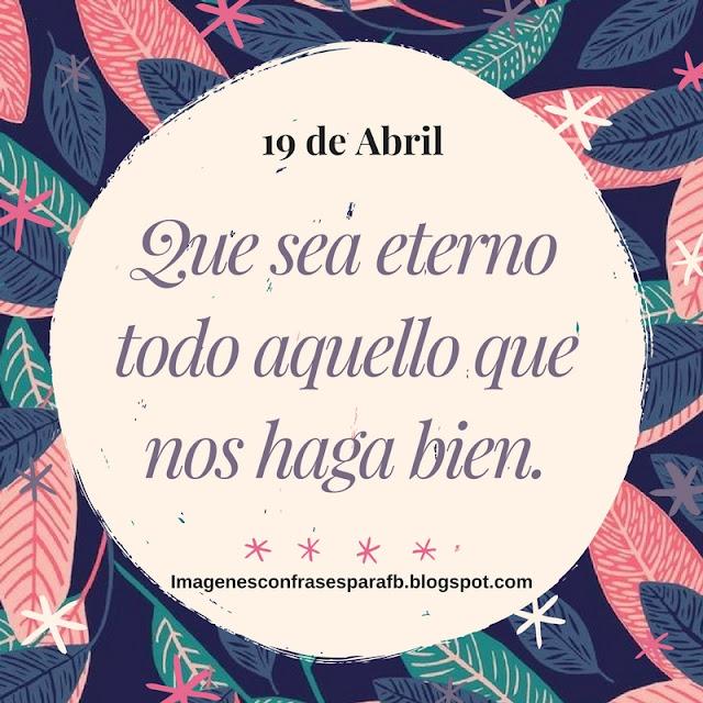 Frase del Día 19 de Abril #FrasesDiarias