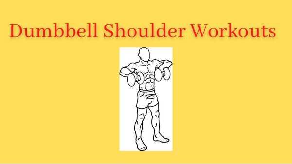 3 best Dumbbell shoulder exercises