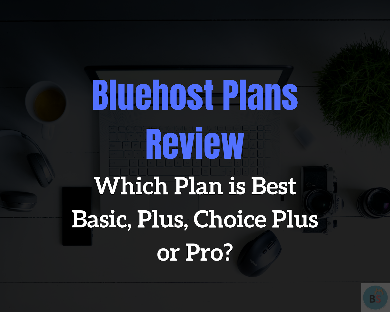 Bluehost plan review