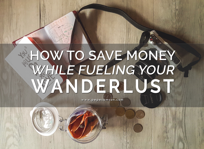 Travel Hacks: How to Save Money While Fueling Your Wanderlust