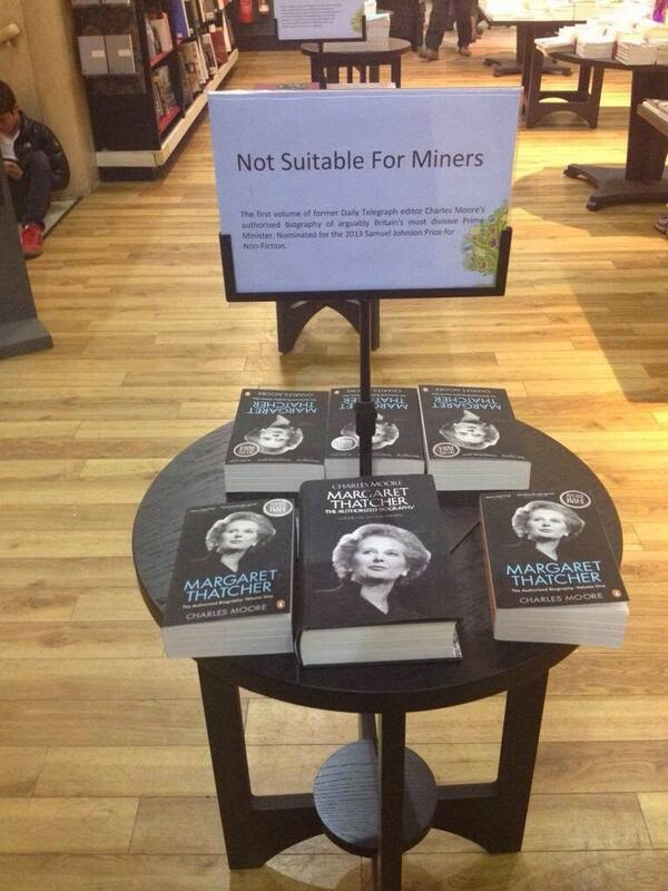 Funny Margeret Thatcher Bookshop Not Suitable For Miners Sign Joke Picture