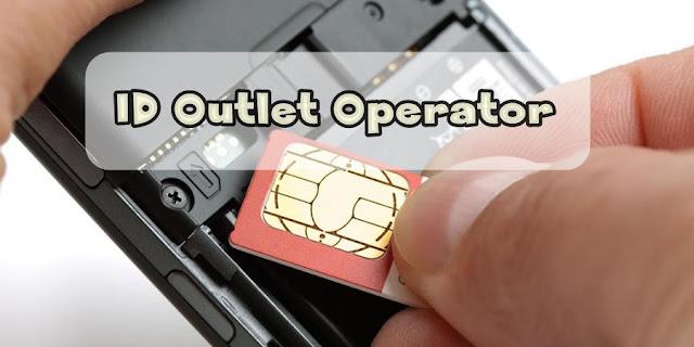 ID Outlet Aktivasi Kartu Perdana Semua Operator