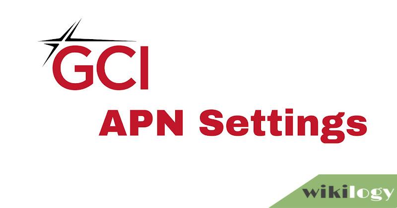 GCI Wireless APN Settings