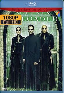 Matrix Reloaded [2003] [1080p BRrip] [Latino-Inglés] [GoogleDrive] chapelHD