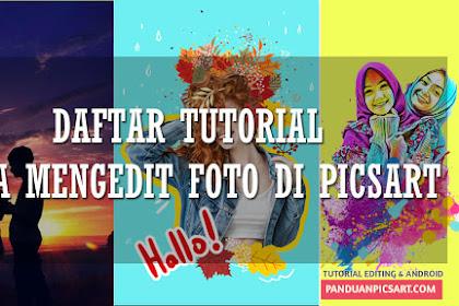 21 Tutorial Cara Mengedit Foto di Picsart, Bikin Foto kamu Jadi keren !!!