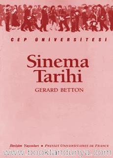 Gerard Betton - Sinema Tarihi  (Cep Üniversitesi Dizisi - 2)