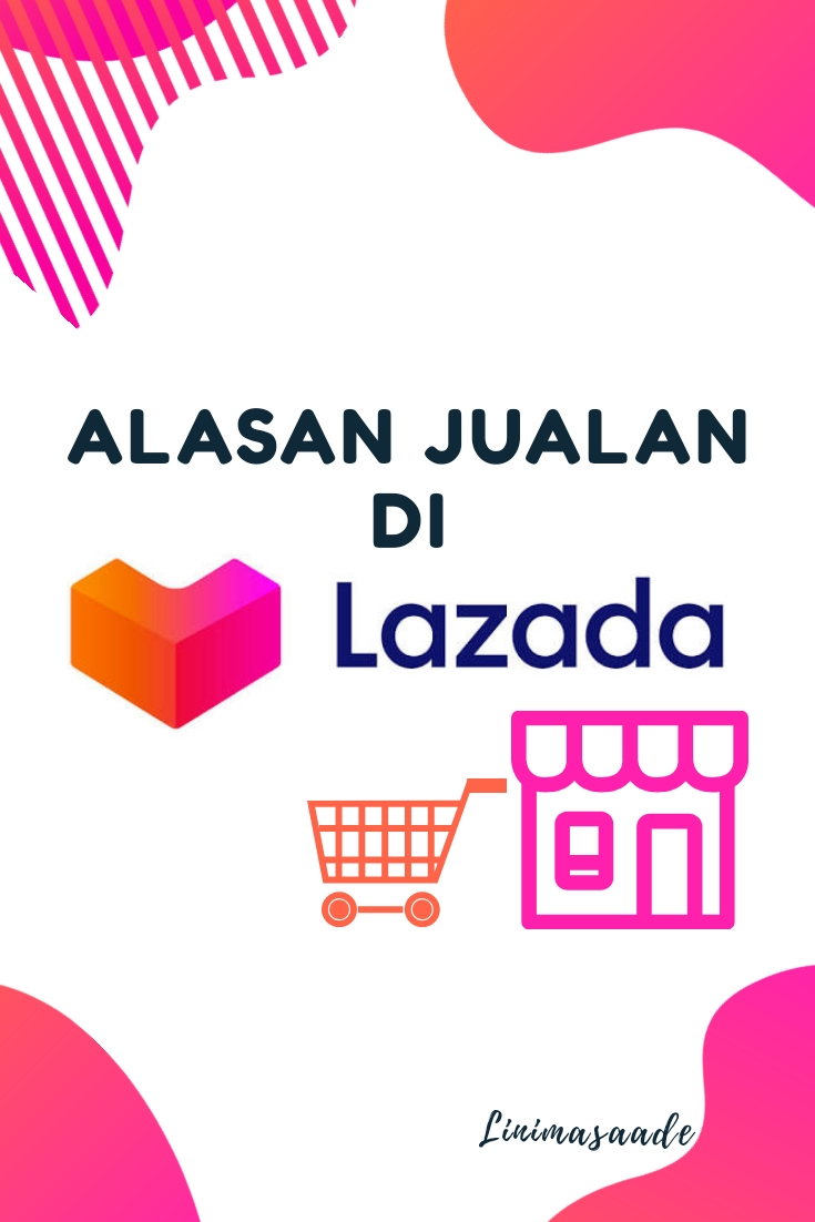 Alasan jualan online di Lazada