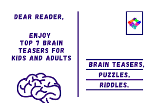 Solve top 7 Fun Brain Teasers for Kids and 4 Best Brain Teasers for Adults