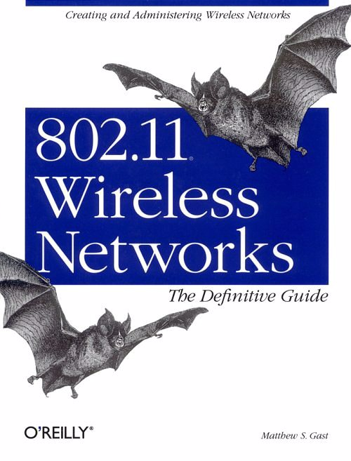 802.11 Wireles Networks The Definitive Guide, O'reilly