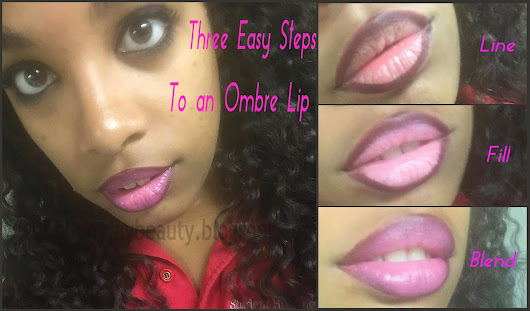Three Easy Steps to an Ombre Lip