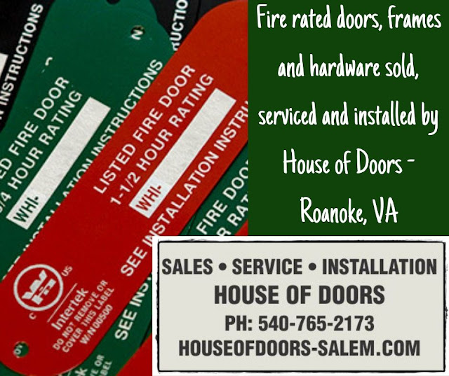 Fire rated doors, frames and hardware sold, serviced and installed by House of Doors - Roanoke, VA