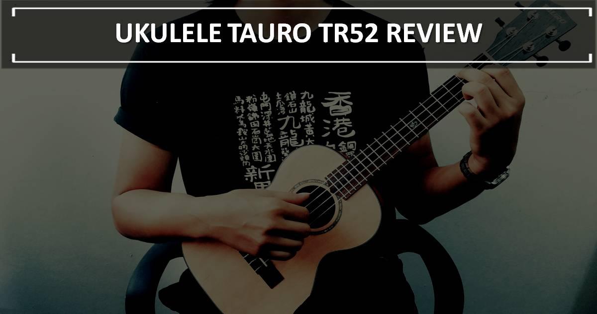 Ukulele Tauro TR52 [Ukulele Review By Mato Music] image 1