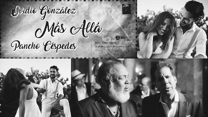 Ovidio González & Francisco (Pancho) Céspedes - ¨Más allᨠ- Videoclip - Director: Omar Leyva. Portal Del Vídeo Clip Cubano