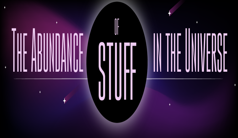 The Abundance of Stuff in the Universe #infographic