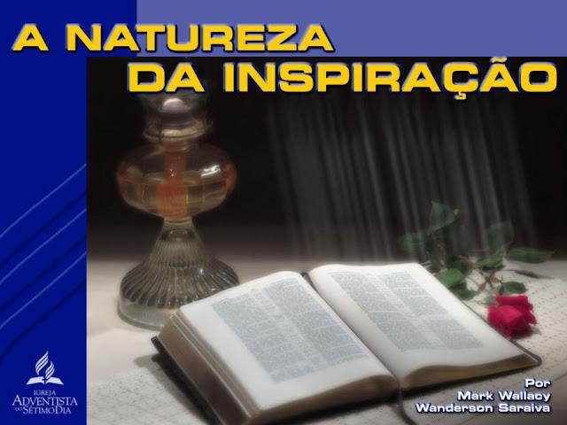 A NATUREZA DA INSPIRAÇÃO BIBLIA