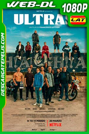 Ultras (2020) 1080p WEB-DL Latino – Ingles – Italiano