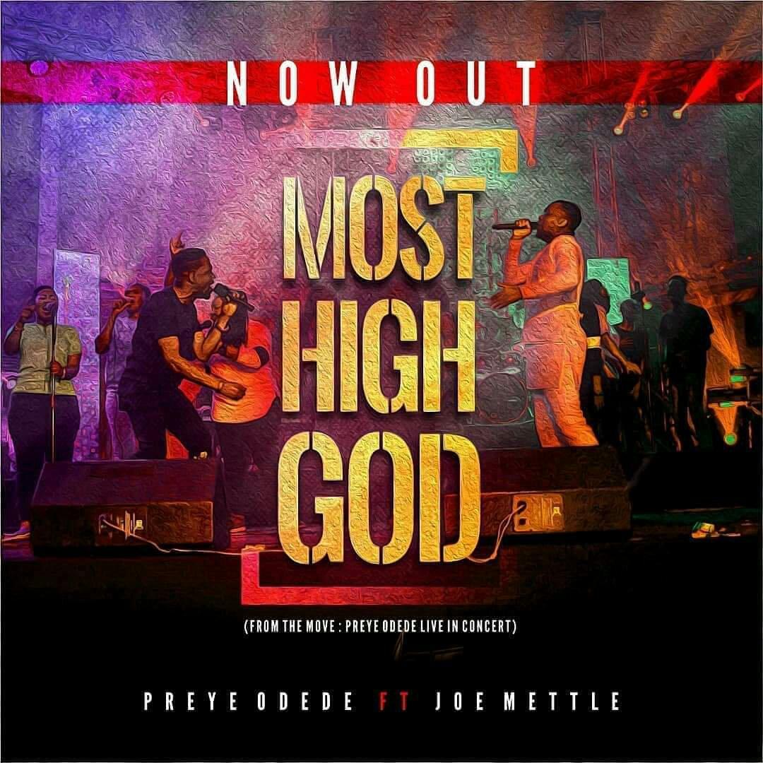 Preye Odede - Most High God Lyrics & Mp3