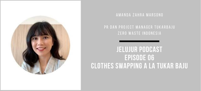 Podcast Episode 06: Clothes Swapping Ala Tukar Baju