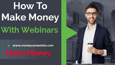 How to make money with webinars