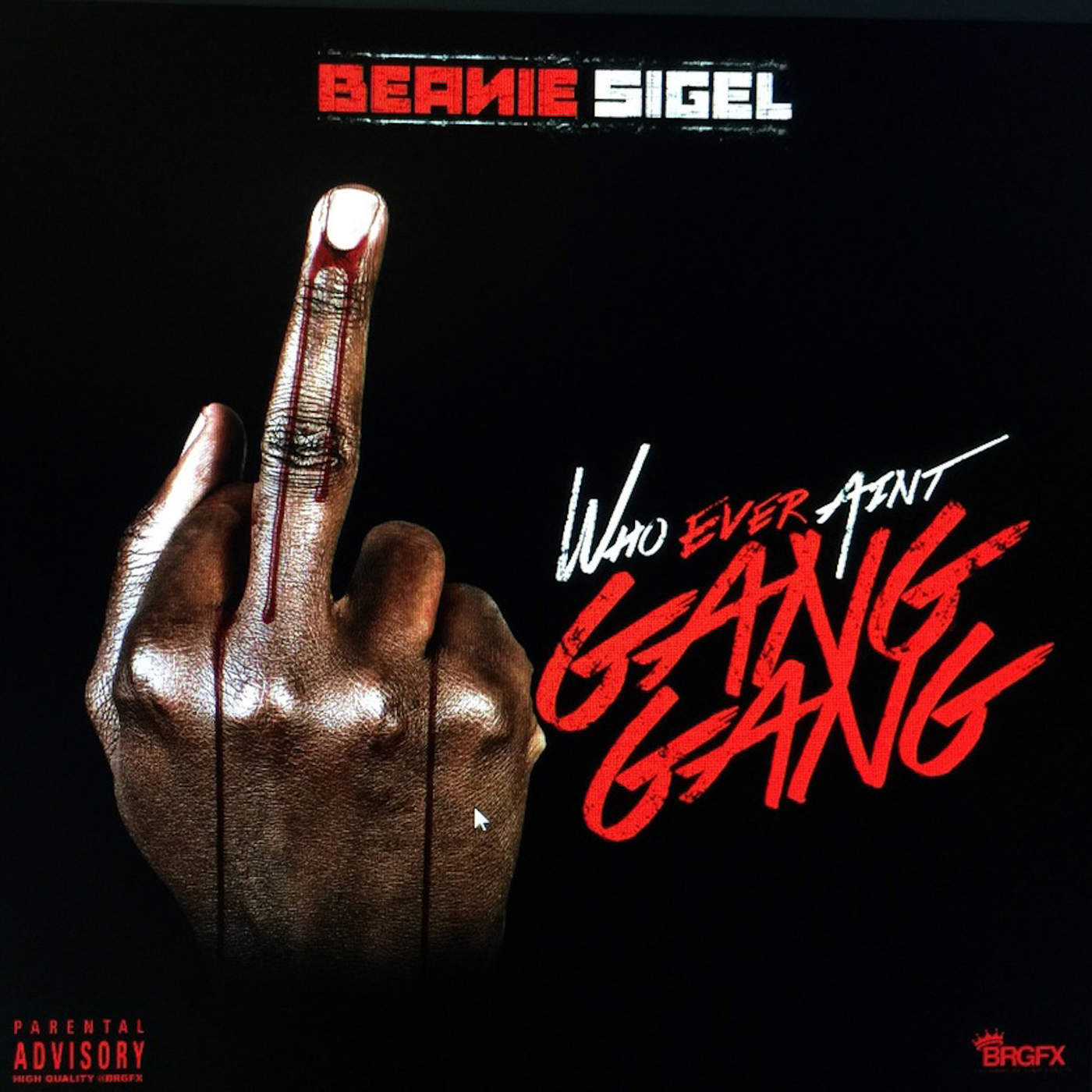 Beanie Sigel - Gang Gang - Single Cover