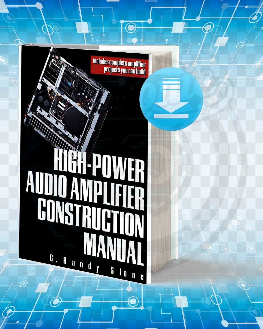 Free Book High-Power Audio Amplifier Construction Manual pdf.