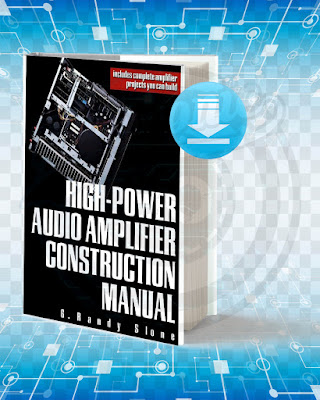 Free Book High-Power Audio Amplifier Construction Manual pdf.
