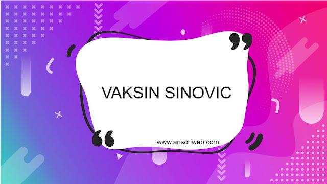 Seberapa Efektif Vaksin Sinovic dan Efek Sampingnya ?