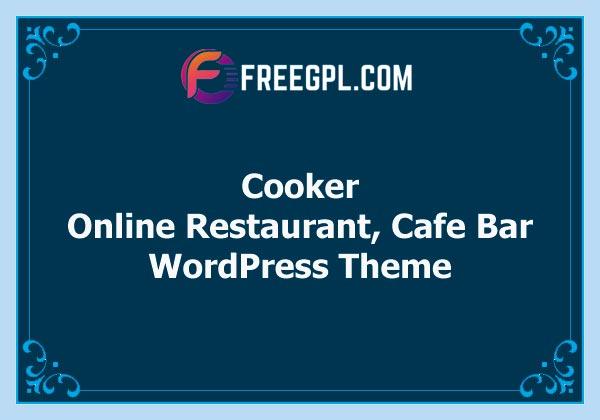 Cooker - Responsive Online Restaurant, Cafe Bar WordPress Theme Free Download